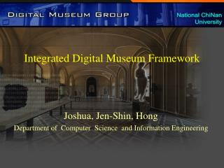 Integrated Digital Museum Framework
