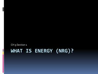 What is Energy ( nrg )?