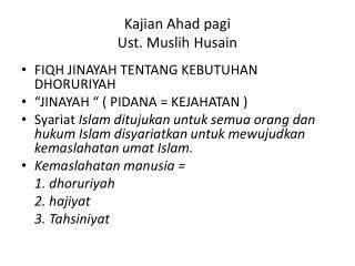 Kajian Ahad pagi Ust .  Muslih  Husain