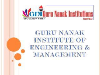 GURU NANAK INSTITUTE OF ENGINEERING & MANAGEMENT
