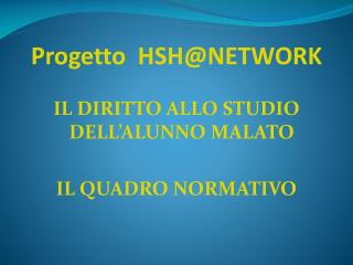Progetto  HSH@NETWORK