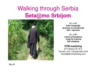 Walking through Serbia S eta(j)mo Srbijom