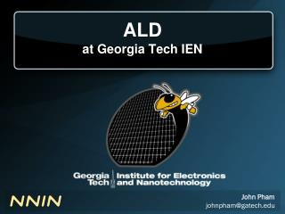 ALD at Georgia Tech IEN