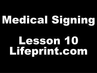 Medical Signing Lesson 10 Lifeprint
