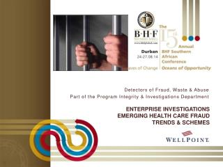 Enterprise Investigations Emerging Health Care Fraud Trends & Schemes