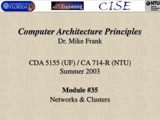 Computer Architecture Principles Dr. Mike Frank