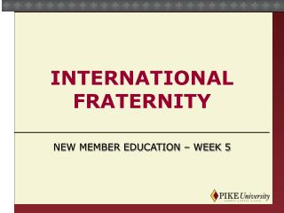 International Fraternity