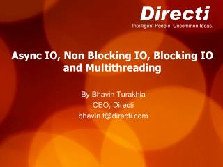 Async IO, Non Blocking IO, Blocking IO and Multithreading