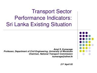 Transport Sector Performance Indicators:  Sri Lanka Existing Situation