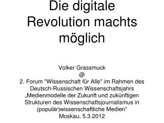 Wissenschaft für alle: Die digitale Revolution machts möglich