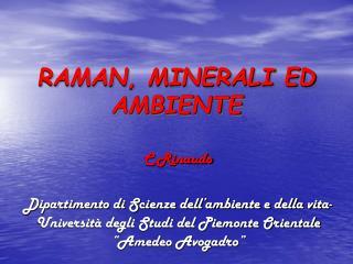 RAMAN, MINERALI ED AMBIENTE