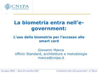 La biometria entra nell'e-government: L'uso della biometria per l'accesso alle smart card