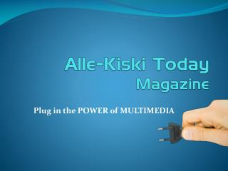 Alle-Kiski Today  Magazine