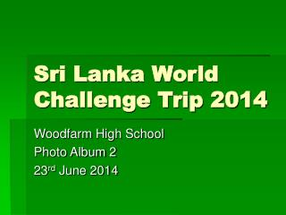 Sri Lanka World Challenge Trip 2014