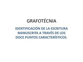 GRAFOTÉCNIA