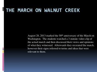 The March on Walnut Creek