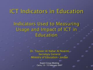 ICT Indicators in Education Indicators Used to Measuring Usage and Impact of ICT in Education