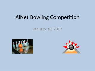 AlNet Bowling Competition
