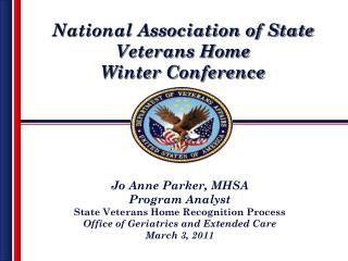 State Veterans Homes Recognized (February 2010 – February 2011)