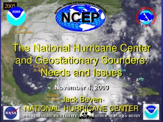 The National Hurricane Center and Geostationary Sounders: Needs and Issues