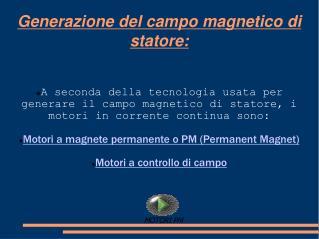 Generazione del campo magnetico di statore: