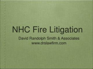 NHC Fire Litigation
