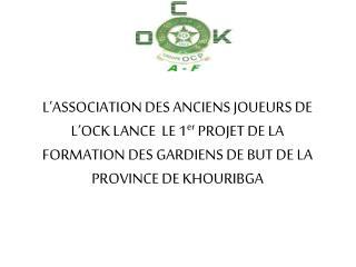 EXEMPLAIRE PROVINCE DE KHOURIBGA  MAROC