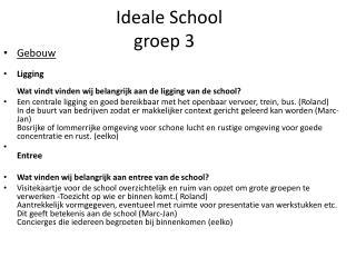 Ideale School groep 3