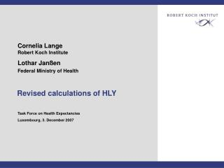 Revised calculations of HLY