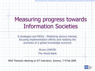 Measuring progress towards Information Societies