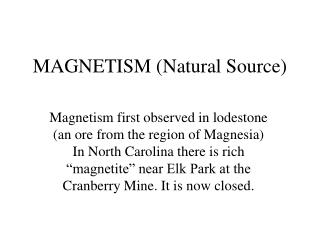 MAGNETISM (Natural Source)