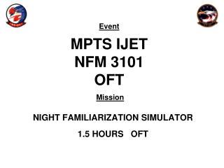 MPTS IJET NFM 3101 OFT