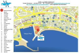 Palais des Festivals Majestic 2Villa Garbo 3Cavendish 3.14 hotel Grand Hotel