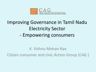 Improving G overnance in Tamil Nadu Electricity Sector - Empowering consumers