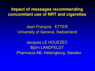 Impact of messages recommending  concomitant use of NRT and cigarettes