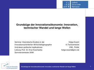 Grundzüge der Innovationsökonomie: Innovation, technischer Wandel und lange Wellen