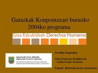 Gatazkak Konpontzeari buruzko 2004ko programa