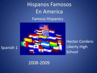 Hispanos Famosos En America