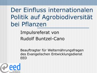 Der Einfluss internationalen Politik auf Agrobiodiversität bei Pflanzen