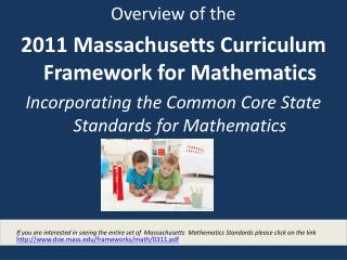 Overview of the  2011 Massachusetts Curriculum Framework for Mathematics