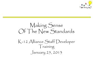 Making Sense Of The New Standards