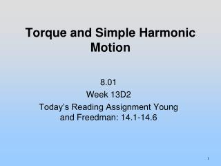 Torque and Simple Harmonic Motion