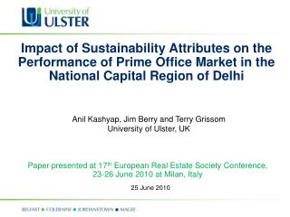Paper presented at 17 th  European Real Estate Society Conference, 23-26 June 2010 at Milan, Italy