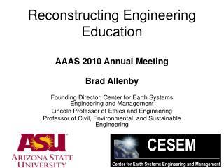 Reconstructing Engineering Education AAAS 2010 Annual Meeting