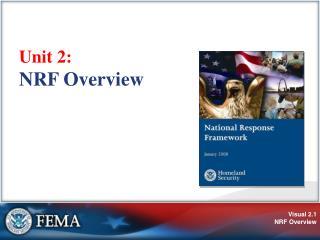 Unit 2:  NRF Overview