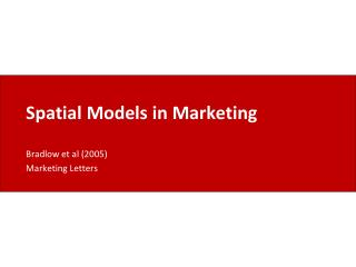 Spatial Models in Marketing
