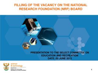 FILLING OF THE VACANCY ON THE NATIONAL RESEARCH FOUNDATION (NRF) BOARD