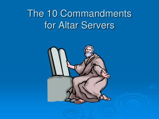 The 10 Commandments for Altar Servers