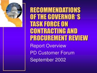 RECOMMENDATIONS OF THE GOVERNOR � S  TASK FORCE ON CONTRACTING AND PROCUREMENT REVIEW