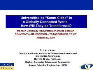 "Universities as ""Smart Cities"" in  a Globally Connected World - How Will They be Transformed?"